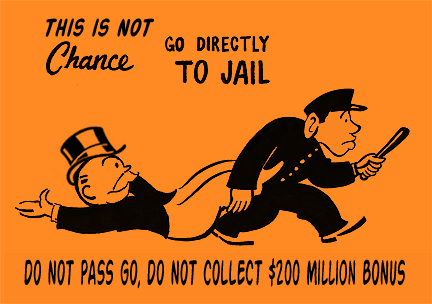 Random Stuff - Page 7 Bankers-go-to-jail